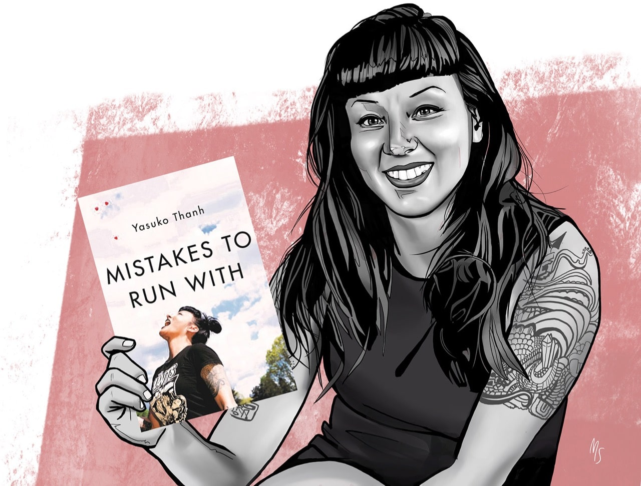 Mistakes To Run With by Yasuko Thanh.