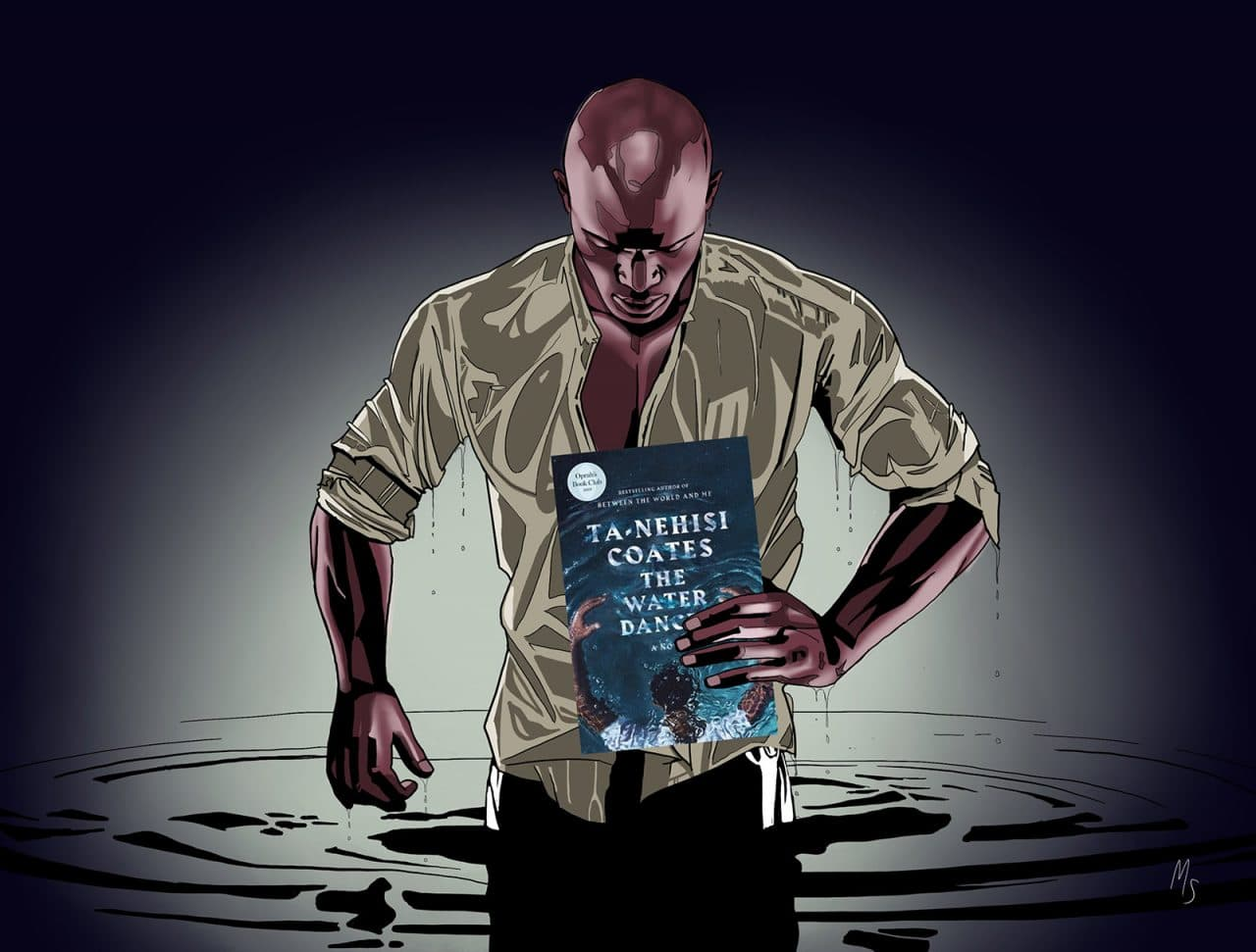 The Water Dancer is Ta-Nehisi Coates' debut novel.
