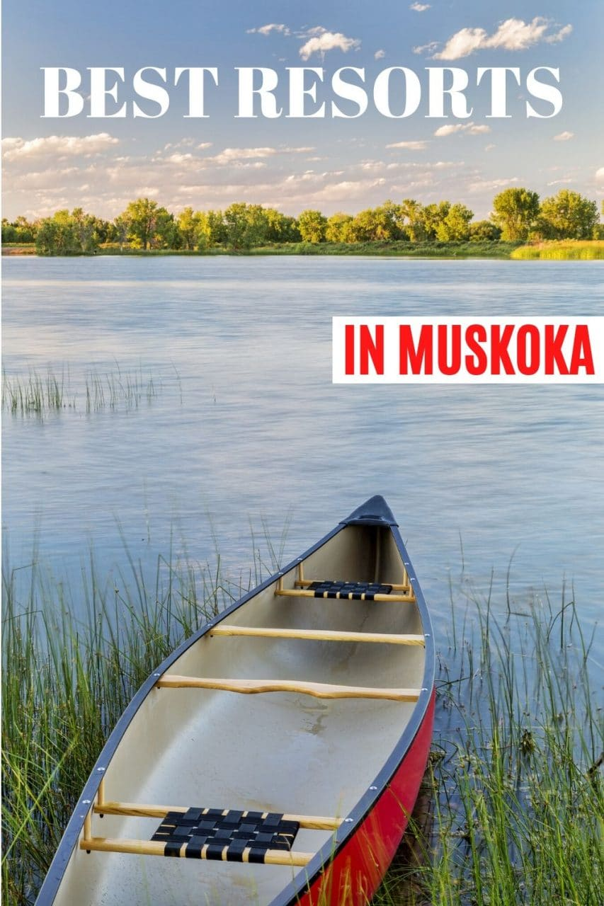Save  our Muskoka Hotels & Resorts Guide to Pinterest!