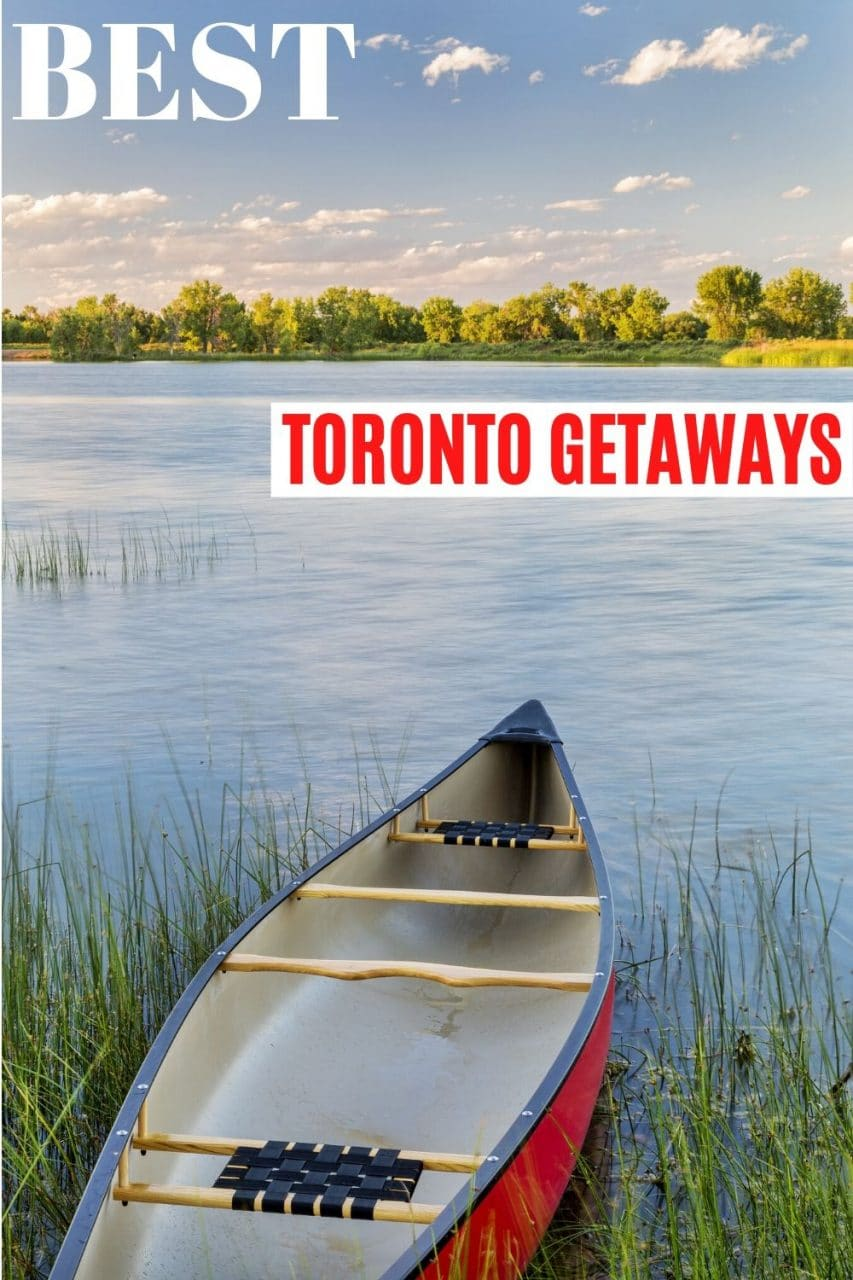 Save our Weekend Getaways from Toronto Guide to Pinterest!