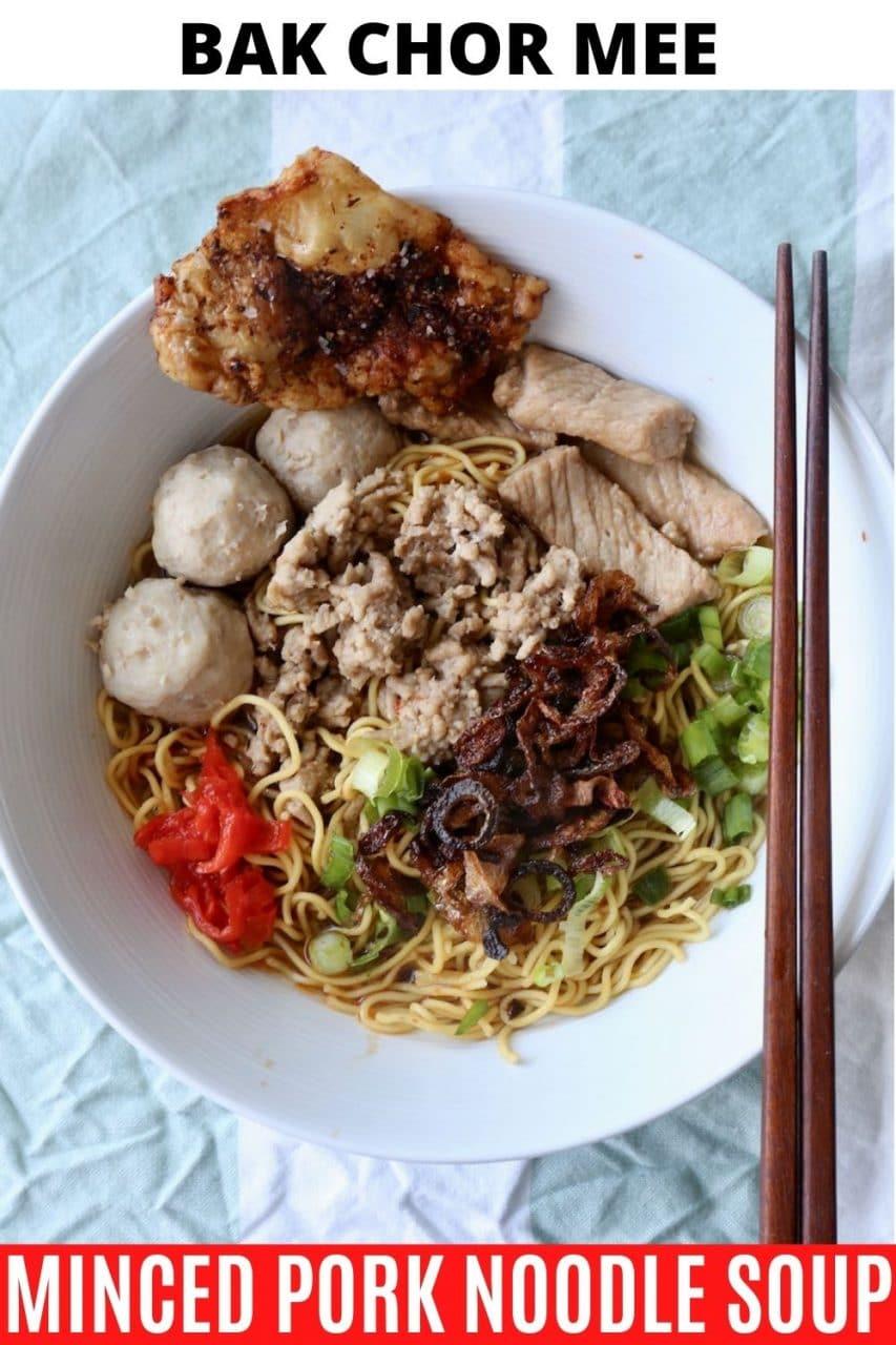 Save our Bak Chor Mee Minced Pork Noodle Soup recipe to Pinterest!