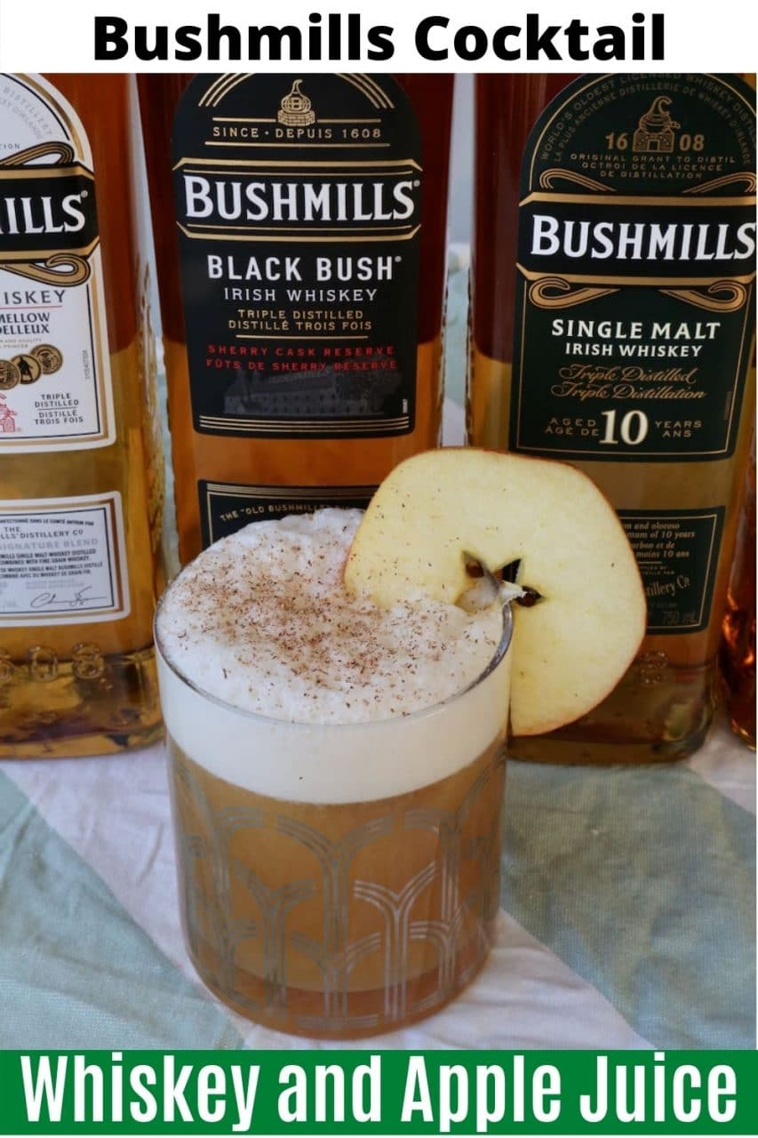 Save our Irish Whiskey and Apple Juice Bushmills Cocktail recipe to Pinterest!