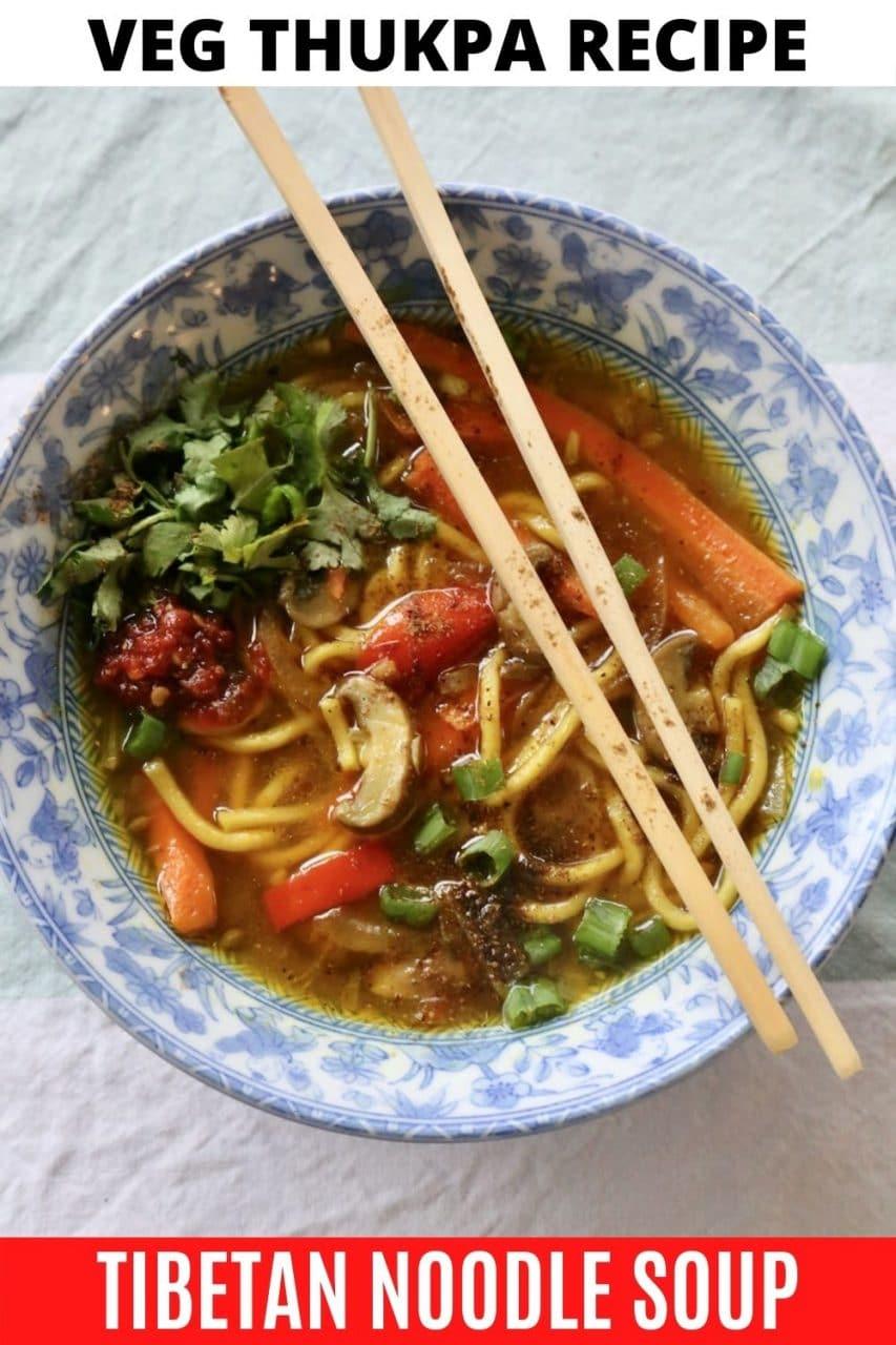 Save our Veg Thukpa recipe to Pinterest!