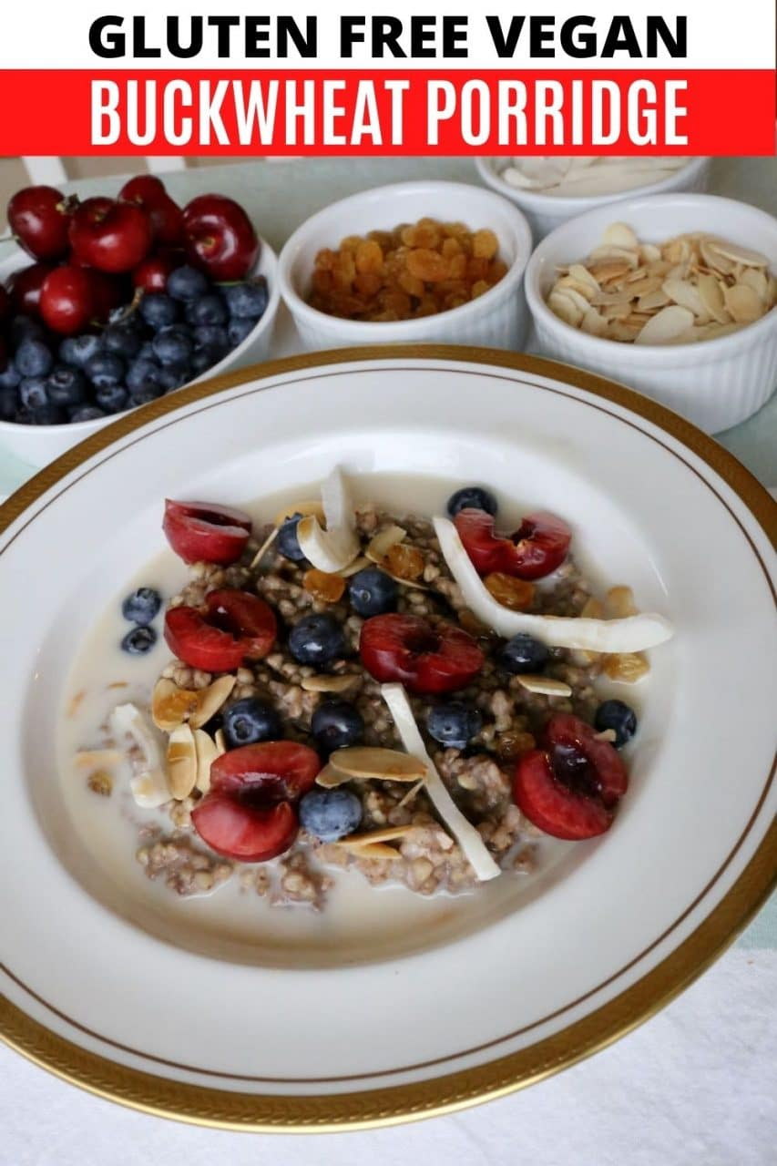 Save our Vegan Buckwheat Gluten Free Porridge recipe to Pinterest