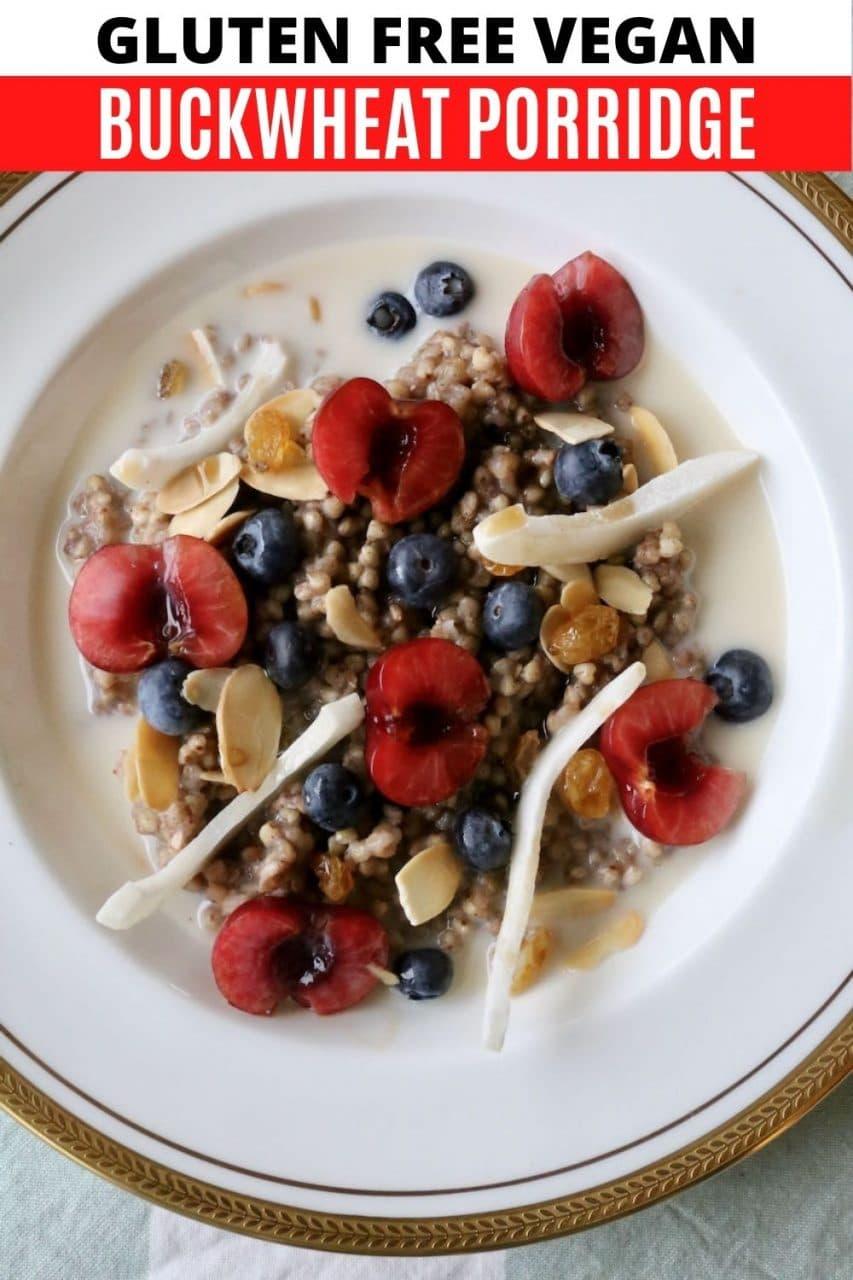 Save our Vegan Buckwheat Gluten Free Porridge recipe to Pinterest!