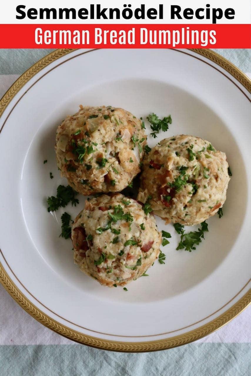 Save our traditional Semmelknödel German Bread Dumplings recipe to Pinterest!