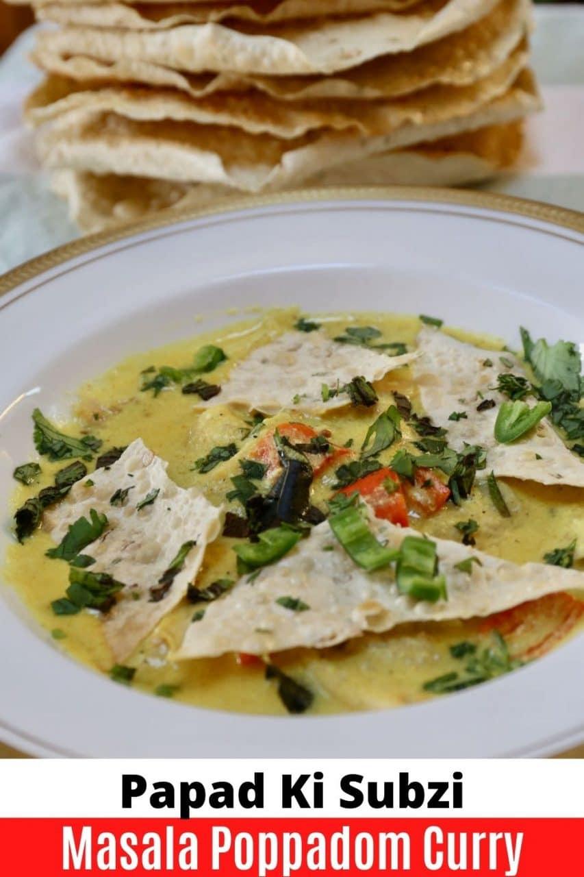 Save our Papad Ki Subji Masala Poppadom recipe to Pinterest!