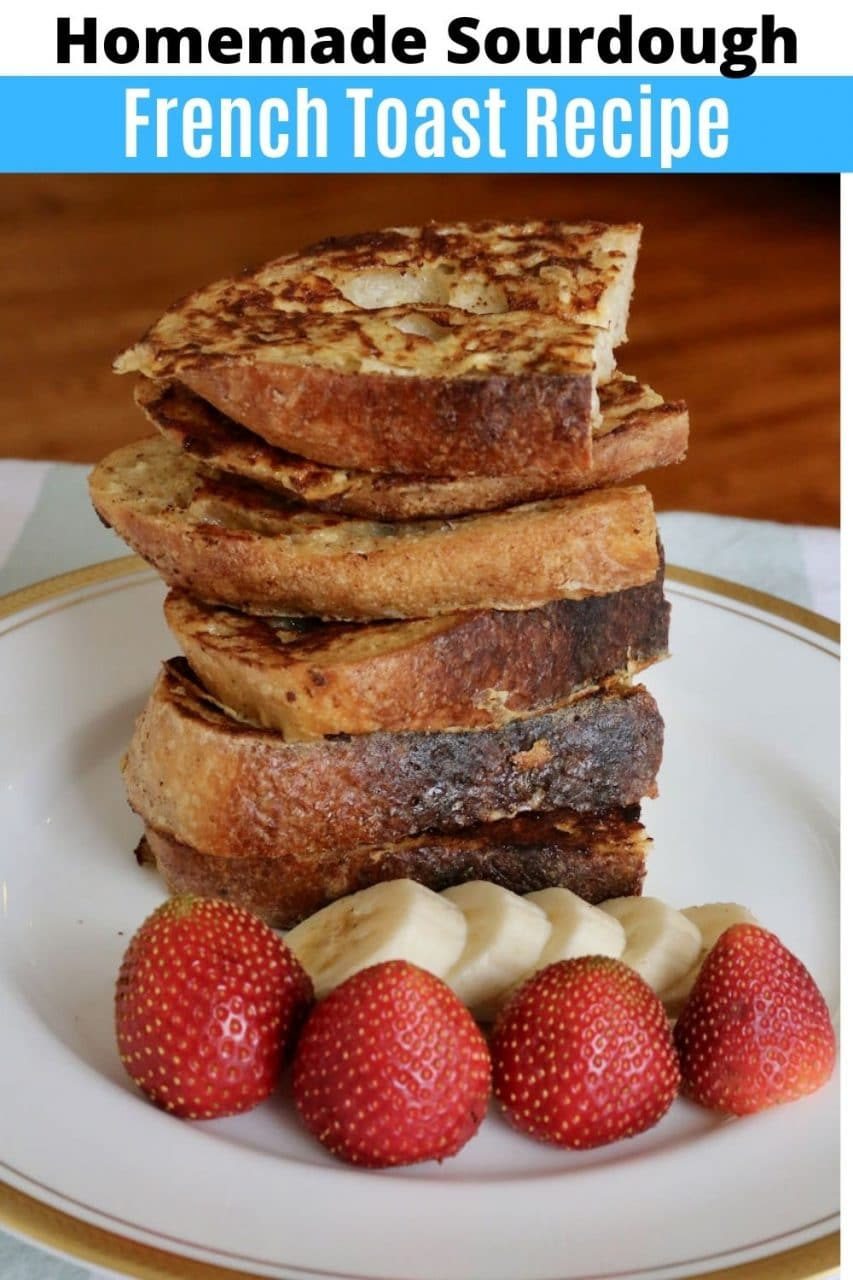 Save our Sourdough French Toast recipe to Pinterest!