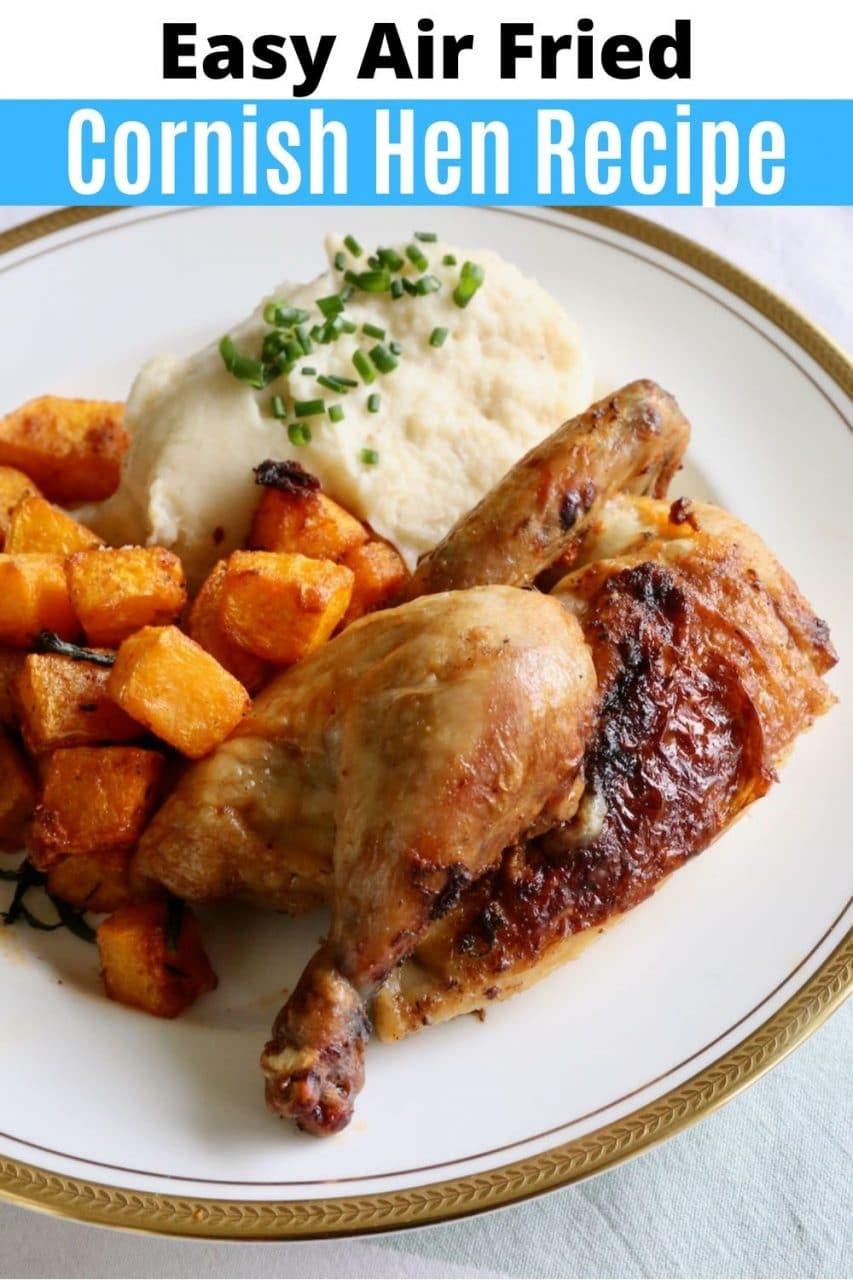 Save our Air Fried Cornish Hen recipe to Pinterest!