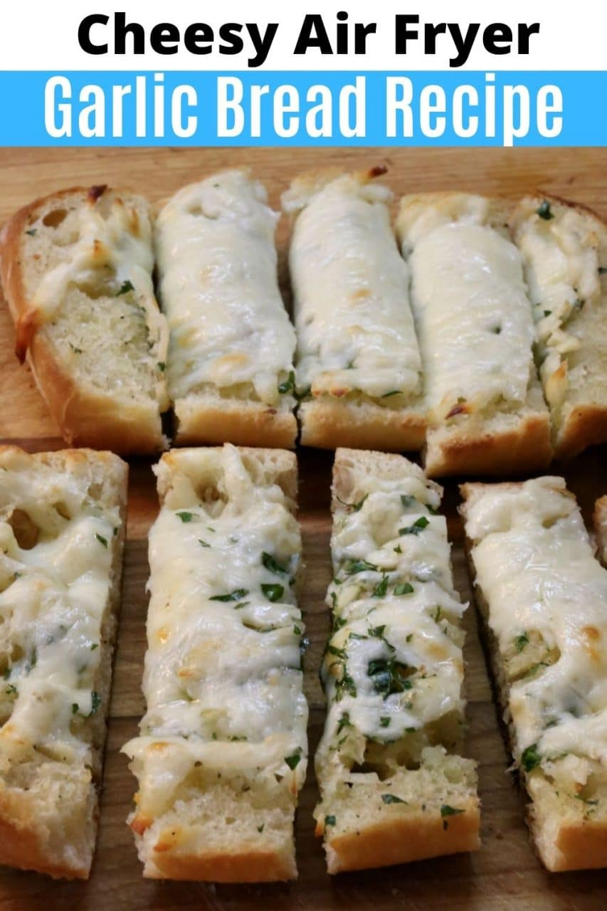Save our Easy Cheesy Garlic Bread In Air Fryer recipe to Pinterest!