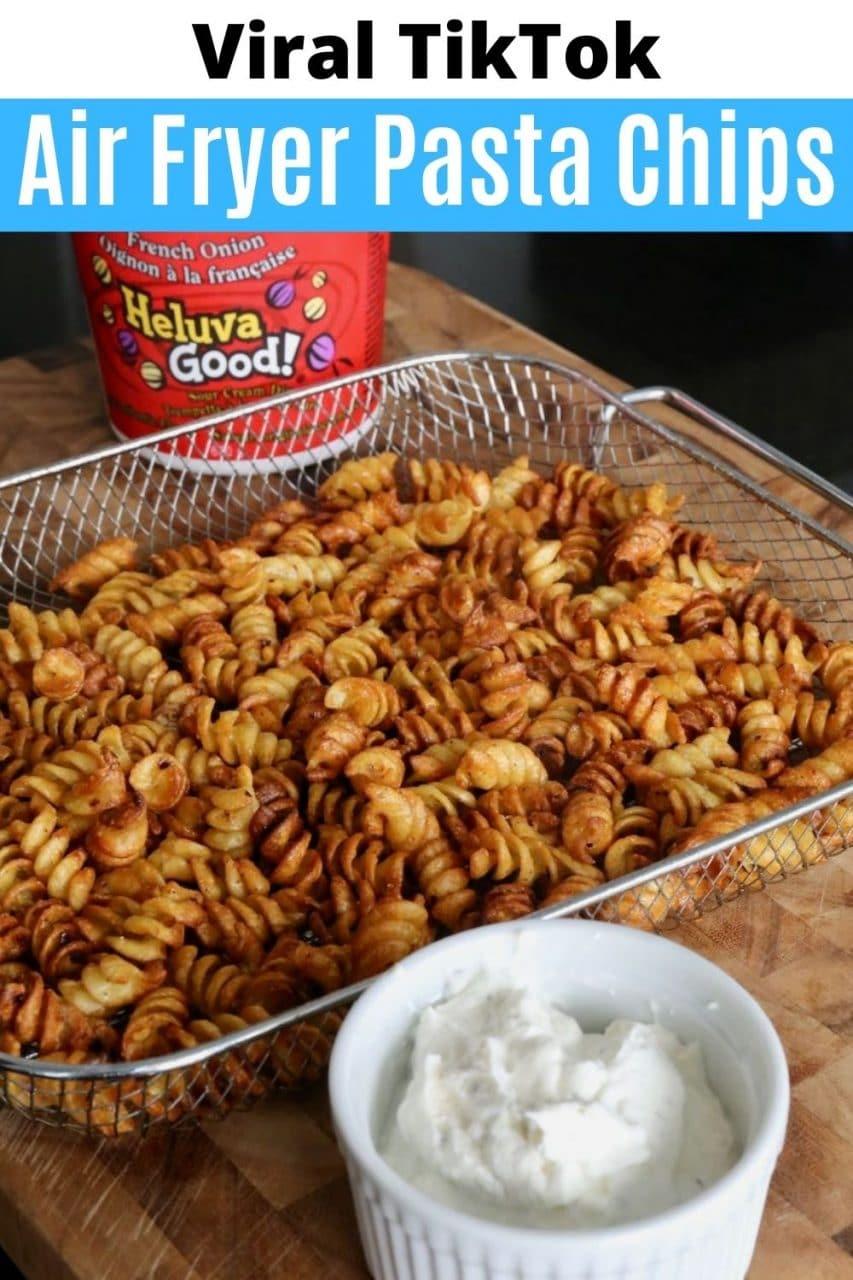 Save our Viral TikTok Air Fryer Pasta Chips Recipe to Pinterest!