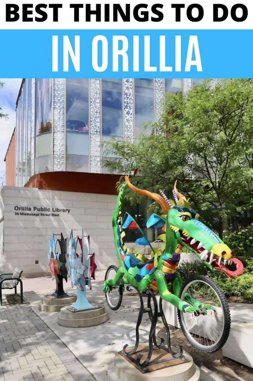 Save our Best Things To Do in Orillia travel guide to Pinterest!